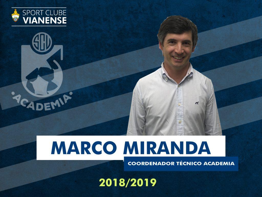 Marco Miranda é o novo Coordenador Técnico da Academia!